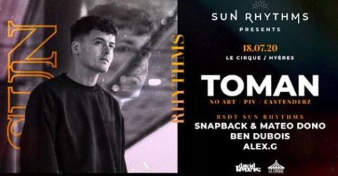 SUN Rhythms Presents TOMAN
