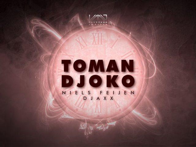 Club Vaag invites Toman / Djoko