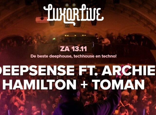 DEEPSENSE FT.ARCHIE-HAMILTON -TOMAN-luxor-live-13-11-21