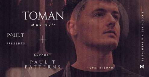 Paul T presents : TOMAN w/ patterns